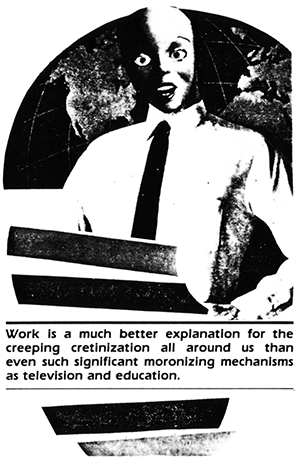 bob black the abolition of work and other essays Bob black's wiki: robert charles bob black jr (born january 4, 1951) is an american anarchist he is the author of the books the abolition of work and other essays, beneath the.