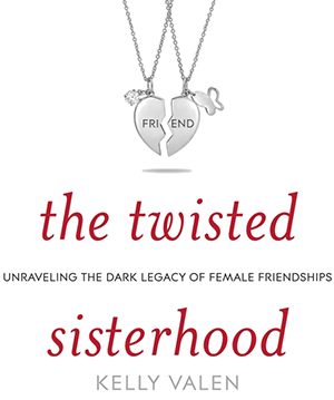 twisted sisterhood