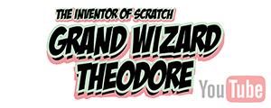 grand wizard theodore