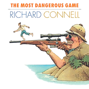 an analysis of the story of the most dangerous game by richard connell The most dangerous game, by richard connell, is a mysterious, and adventurous story, in which you are either rooting for the weaker person, or the strongest.