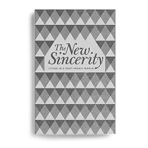 new sincerity