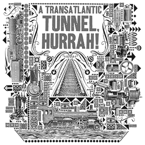 transatlantic tunnel hurrah