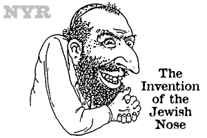 The Invention of the Jewish Nose