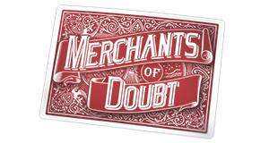 Merchants of Doubt