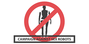 campaign against sex robots