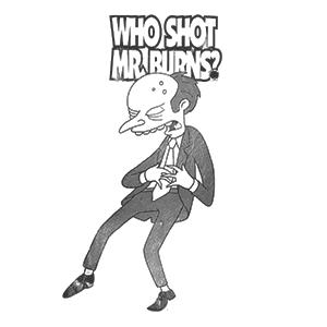 Who Shot Mr. Burns